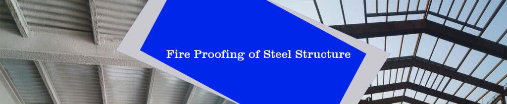 Fire Proofing of Steel Structure
